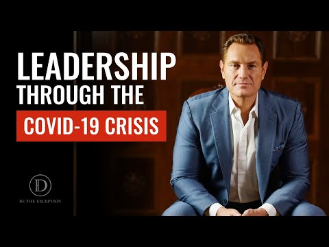 Leadership Through The COVID-19 Crisis
